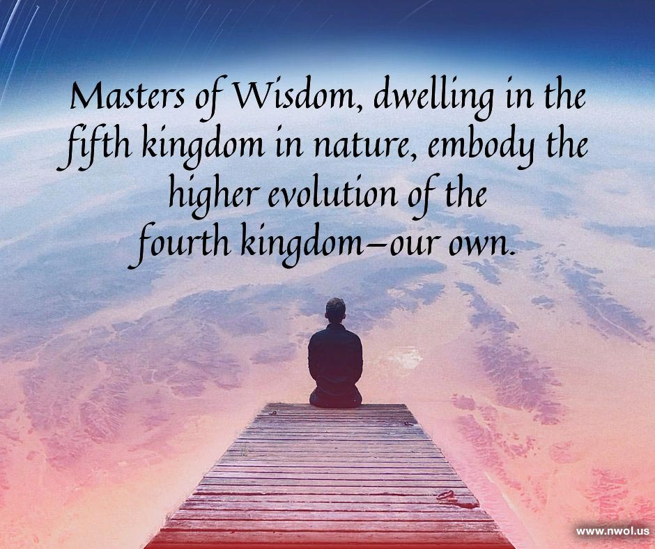 Masters of the Wisdom, The new 5th kingdom on Earth