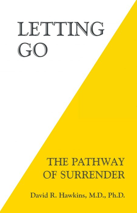 Letting Go – The Pathway of Surrender – Dedicated to removing the blocks to the Higher Self on the path to Enlightenment